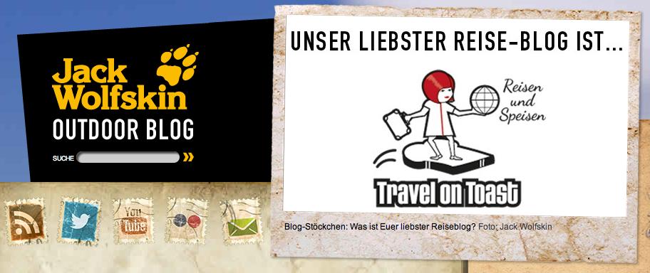 """Jack Wolfskin hat """"Travel on Toast"""" zum Lieblings-Reiseblog erklärt."""