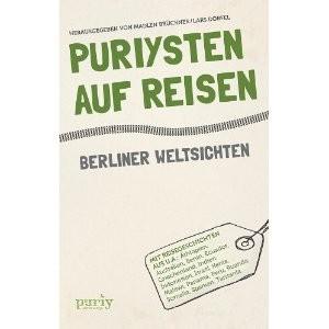 Buch: Puriysten auf Reisen (Reiseblog und Foodblog Travel on Toast)