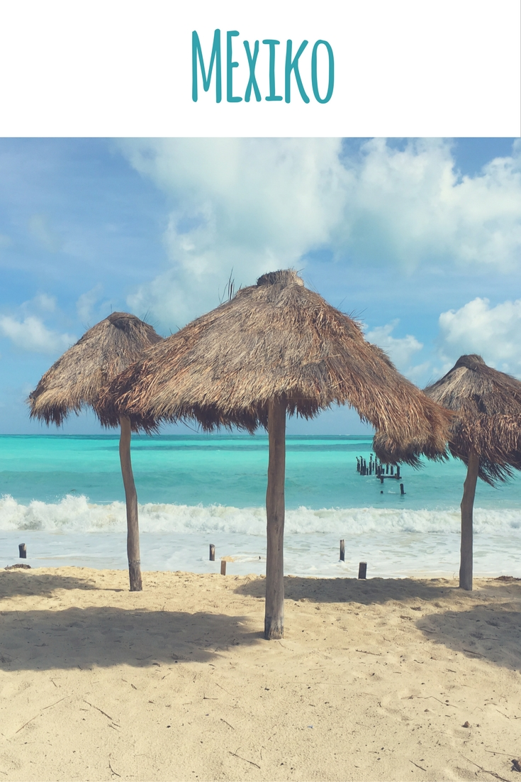 11 Things to do in Mexiko - von Stränden, Schildkröten und Maya-Ruinen