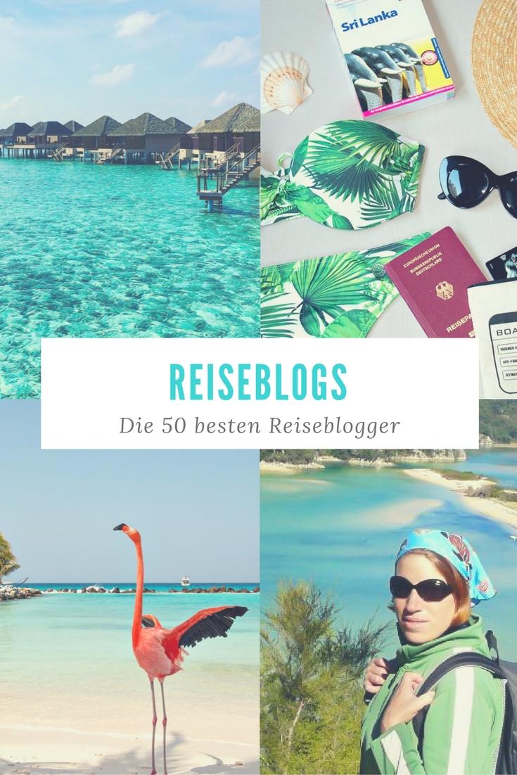 Reiseblogs: Die 50 besten Reiseblogger - ob Fernreisen, Europareisen, Foodblogs, Lifestyleblogs oder Luxusreiseblogs