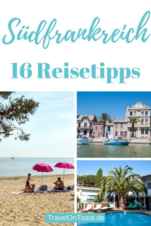 Provence, Côte d'Azur & Camargue - 16 Reisetipps für deinen Urlaub in Südfrankreich. Endlose Strände, kleine Hafenstädte, gutes Essen, Wein und Lavendelfelder – das sind nur einige der Gründe, um Urlaub in Frankreich zu machen. #Südfrankreich #Provence #CotedAzur #Camargue #Frankreich