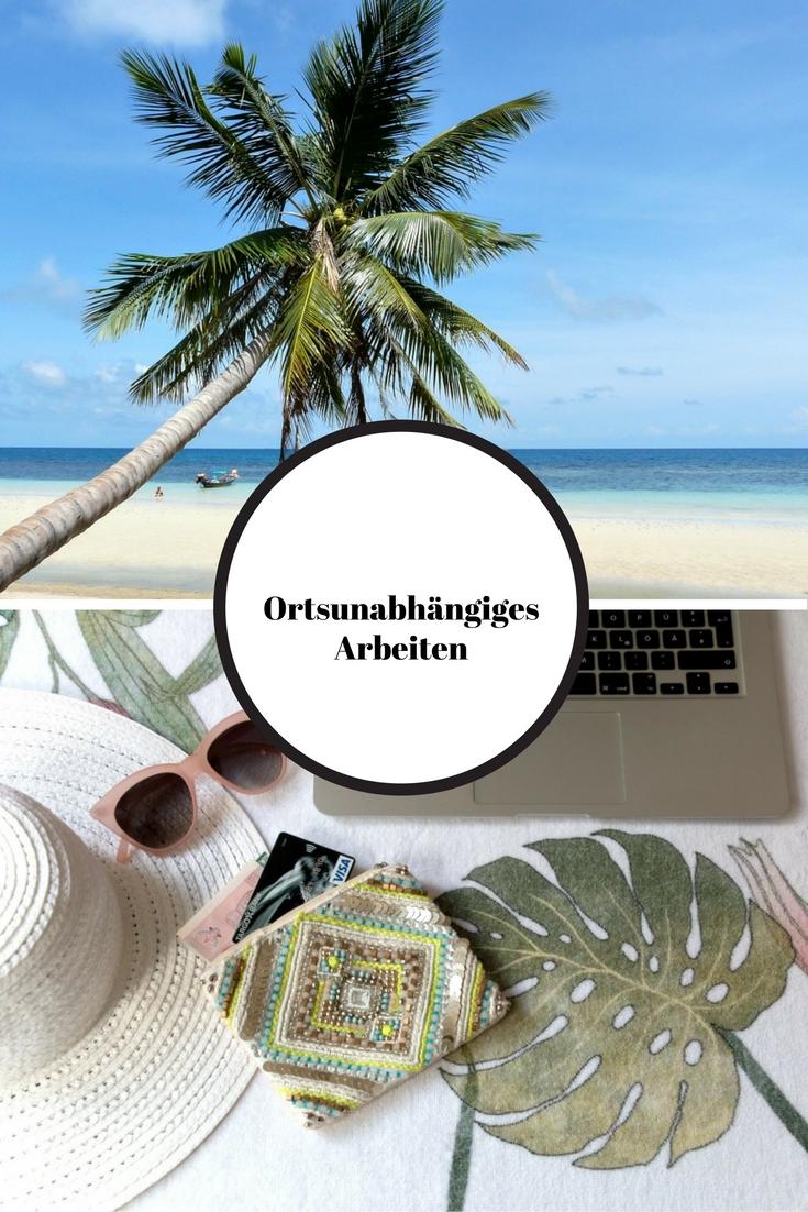 Ortsunabhängiges Arbeiten: Wie du auf Reisen als Digitaler Nomade Geld verdienst