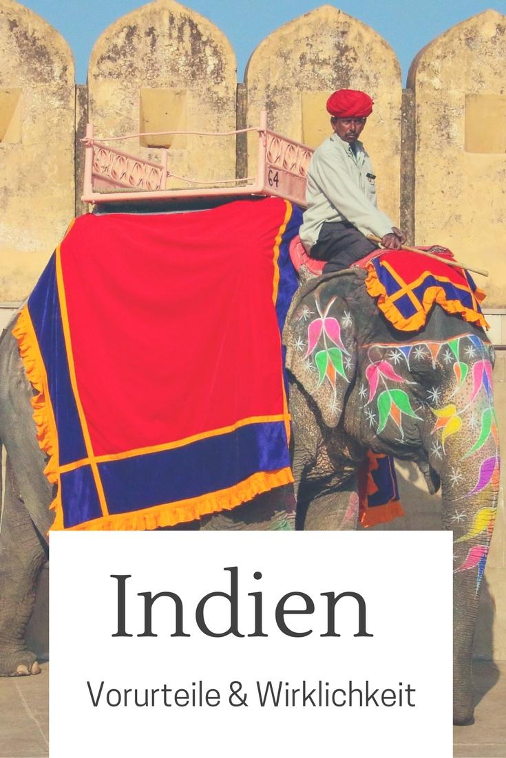 Indien zum 1. Mal: Vorurteile & Wirklichkeit - Asien Reise & Urlaub