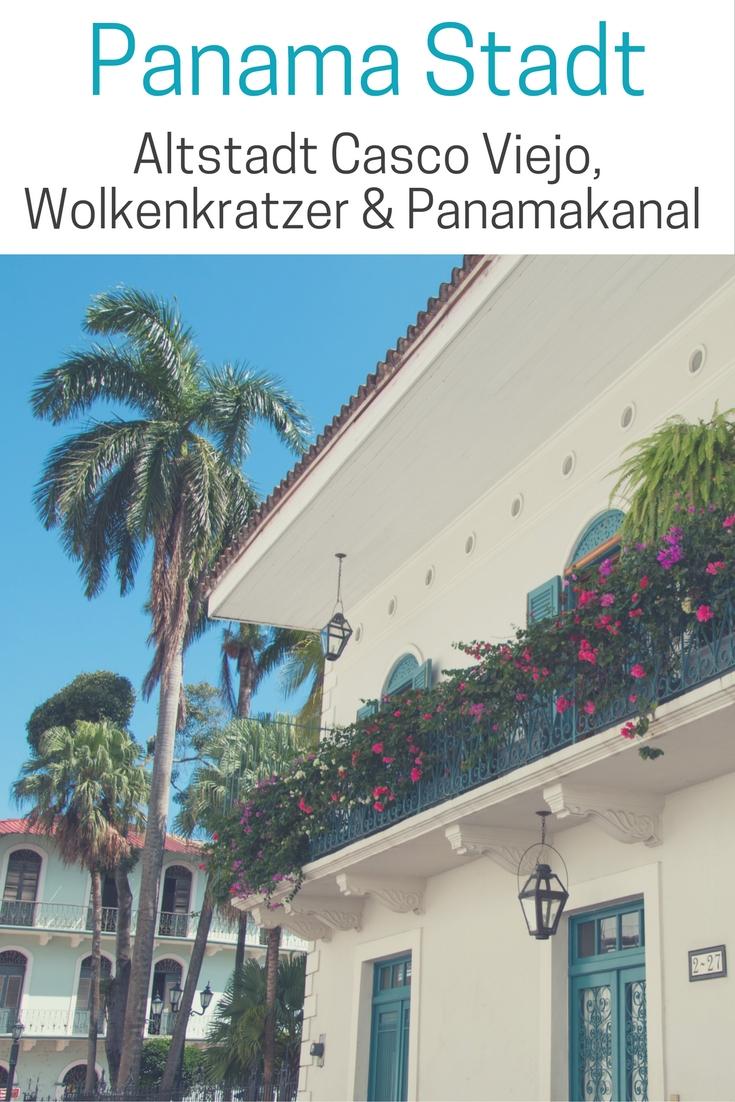 Panama Stadt: Altstadt Casco Viejo, Wolkenkratzer & Panamakanal