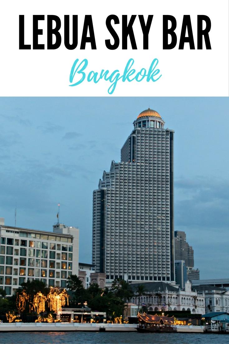 Erfahre alles für deinen Besuch der Lebua Sky Bar Bangkok: zu Höhe, Lage, Anreise, Öffnungszeiten, Preisen und Dresscode der berühmten Rooftop Bar Bangkok. #Bangkok #Thailand #Urlaub #Reisen