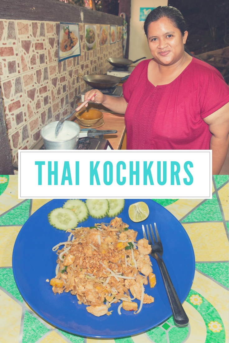 Thai Kochkurs in Ao Nang, Krabi: Richtig lecker kochen lernen. Lies den Artikel in meinem Reiseblog!