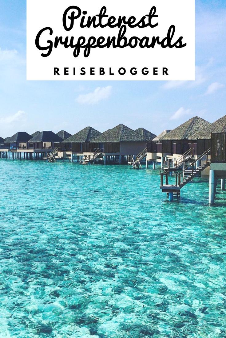 Pinterest Gruppenboards - die besten Pinnwände für Reiseblogger #Reiseblog #Reiseblogger