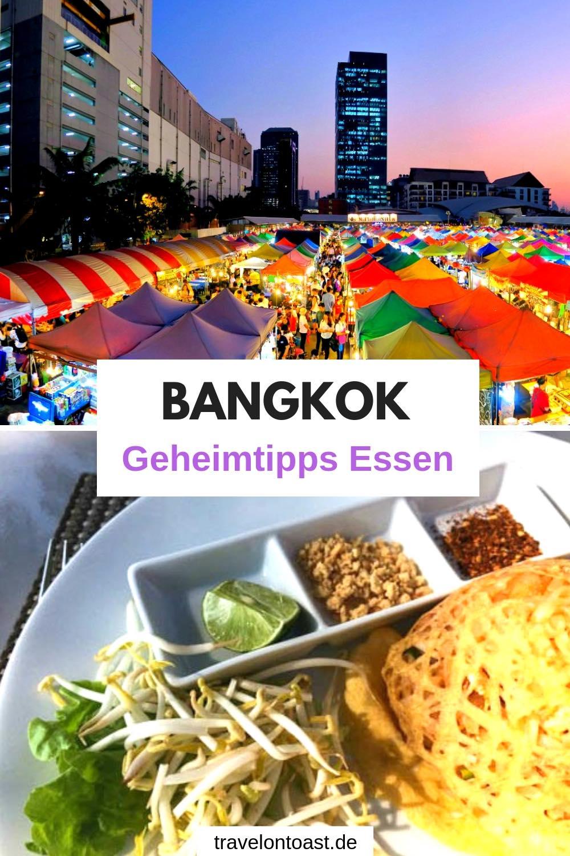 Hol dir die 11 besten Bangkok Tipps fürs Essen: die schönsten Restaurants, Foodmärkte und Rooftop Bars. Das leckerste Essen - ob Spezialitäten oder am Fluss. #Bangkok #Thailand #Urlaub #Reisen