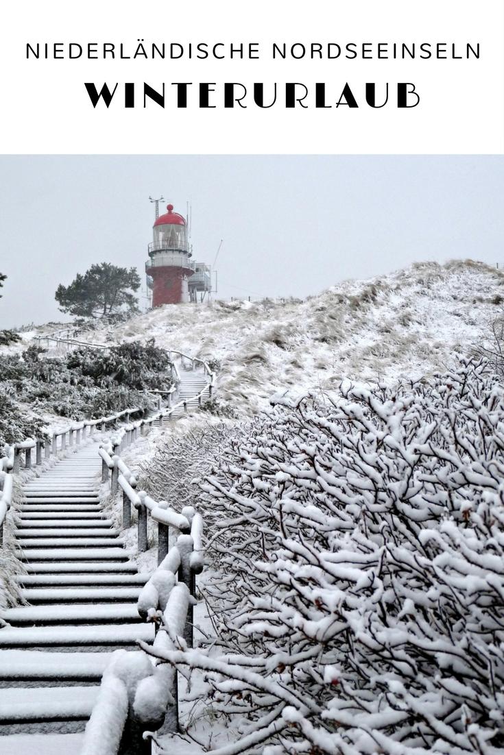 (Werbung) Winterurlaub mit Inseln, Strand und Meer: Niederländische Nordseeinseln #Holland #Niederlande #Insel #Texel #Terschelling #Winter #Winterurlaub