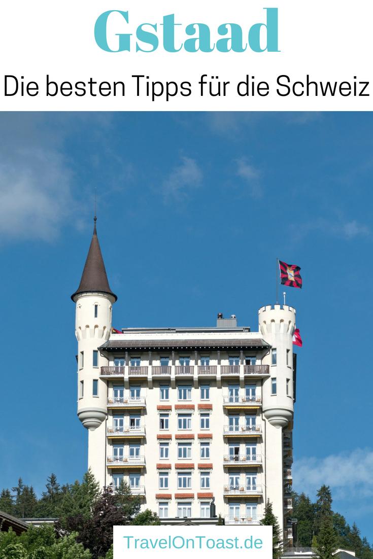 (Werbung) Die besten Tipps für Gstaad in der Schweiz: Die schönsten Sehenswürdigkeiten im Dorf und der Umgebung - erlebt den Bergsommer mit Spaziergängen, Wandertouren, Fahrradtouren und Seilbahn. #Gstaad #Schweiz #Berge #Bergsommer #Sommerurlaub #Sommerferien #Reise #Reisen #Urlaub #Ferien