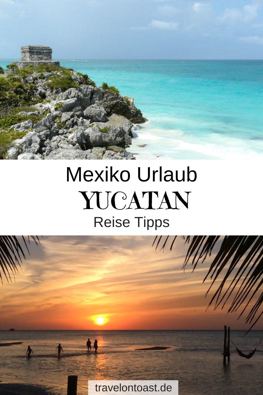 Hol dir die Yucatan Tipps einer Einheimischen für deinen Mexiko Urlaub bzw. die Yucatan Rundreise: Die schönsten Sehenswürdigkeiten, Strände, Hotels, Restaurants. Mit Orten für deine Yucatan Reise wie Cancun, Playa del Carmen, Tulum, Isla Holbox. / Mexiko Yucatan / Mexiko Rundreise / Fernreiseziele / Fernreisen #Yucatan #Mexiko #Urlaub #Reisen