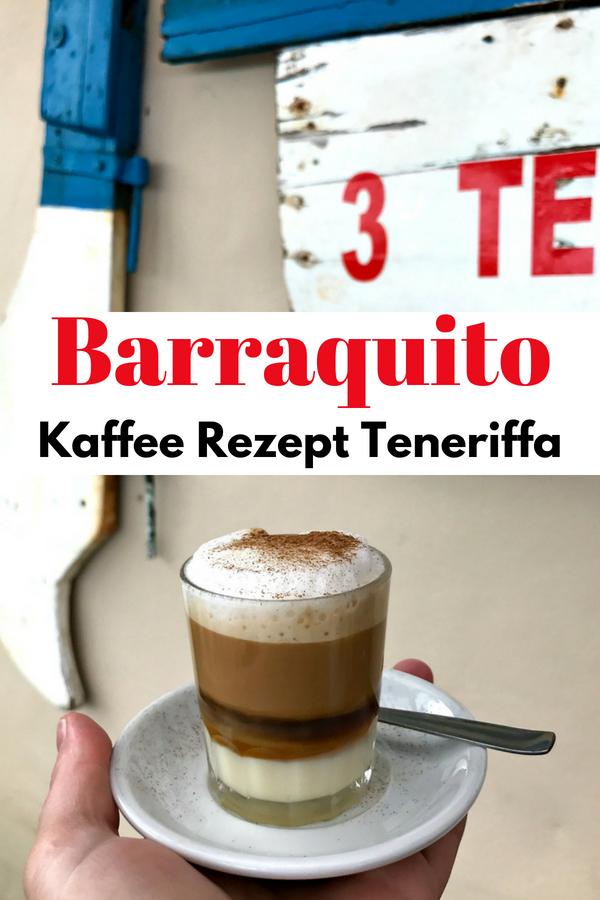 Das weltbeste Barraquito Rezept: Diese köstliche Kaffeespezialität bekommt ihr auf Teneriffa, La Gomera und La Palma. Der Kaffee mit seinen Schichten sieht nicht nur schön aus, er schmeckt auch genial. Ein Einheimischer hat mir sein Rezept verraten. #Barraquito #Rezept #Kaffee #Teneriffa #Kanaren #Spanien