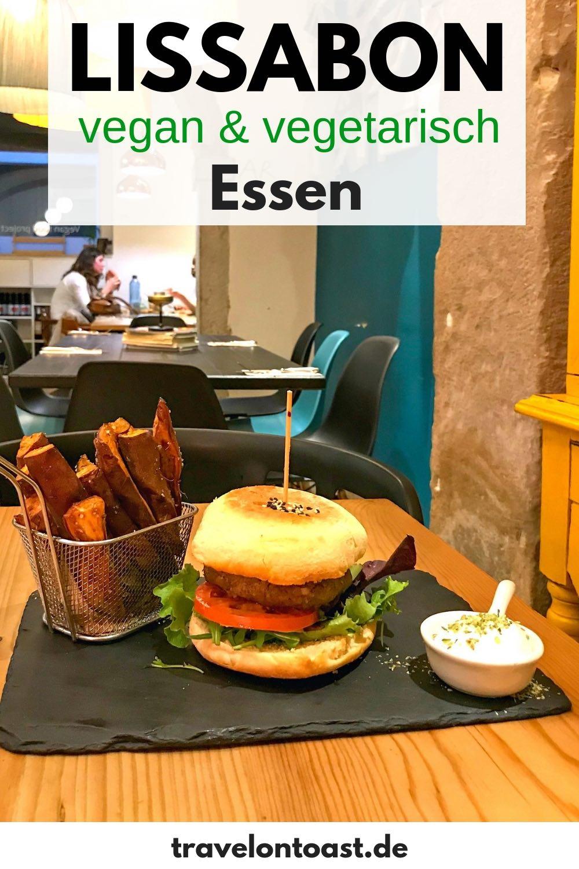 Lissabon Tipps Essen: In diesem Lissabon Food Guide findest du die besten Lissabon Tipps deutsch für vegan und vegetarisch Essen gehen in der Hauptstadt von Portugal. Veganes Restaurant und vegetarisches Restaurant: Lissabon Essen für deine Lissabon Reise! #Lissabon #Portugal #vegan #vegetarisch #foodguide