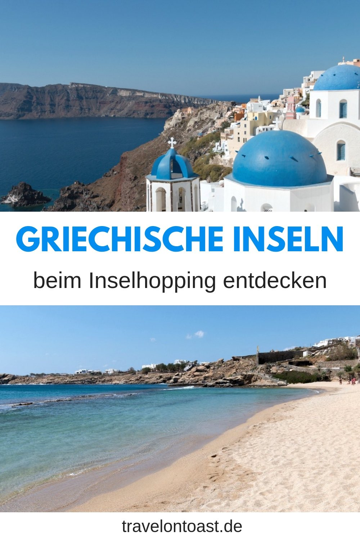 Griechische Inseln Tipps Tricks Furs Inselhopping Griechenland