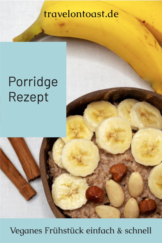 Ein leckeres veganes Frühstück ist Porridge, der warme Haferbrei aus England. Das Grundrezept mit Haferflocken könnt ihr einfach und schnell selber machen, es lässt sich super mit Obst und Nüssen kombinieren. Ich verrate euch im Blog mein veganes Porridge Rezept mit Bananen, Zimt, Erdnussbutter und Nüssen.